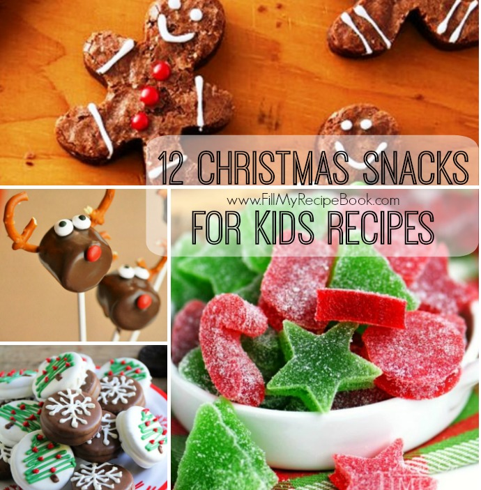12 Christmas Snacks For Kids Recipes Fill My Recipe Book