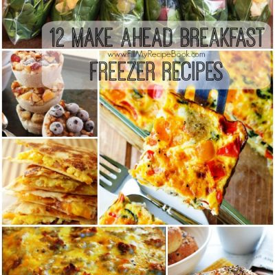 12 Make Ahead Breakfast Freezer Recipes