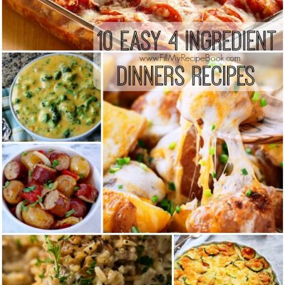 10 Easy 4 Ingredient Dinners Recipes