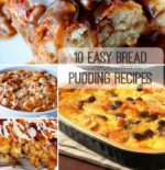 10 Easy Bread Pudding Recipes