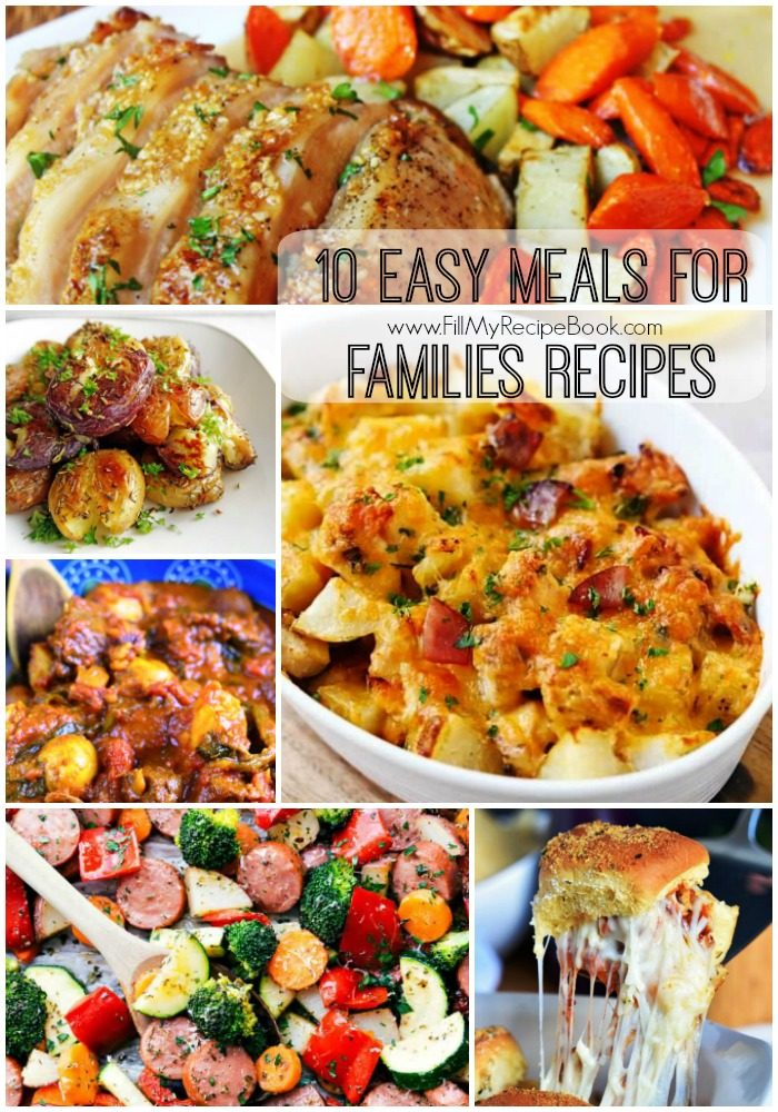 10 easy meals for families recipes fill my recipe book 10 easy meals for families recipes to bake in large amounts and to enjoy as families should forumfinder Images