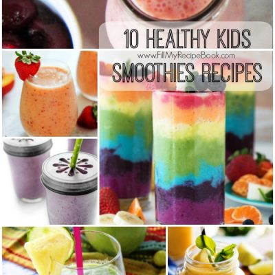 10 Healthy Kids Smoothies Recipes