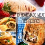 10 Homemade Meat Pies Recipes