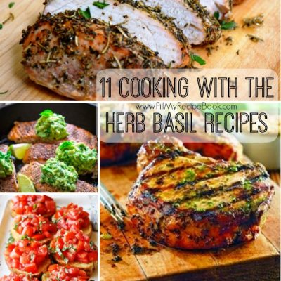11 Cooking With the Herb Basil Recipes