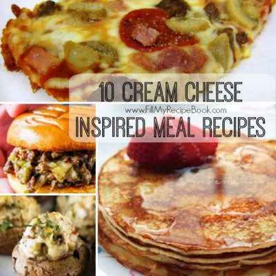 10 Cream Cheese Inspired Meal Recipes