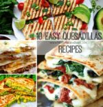 10 Easy Quesadillas Recipes