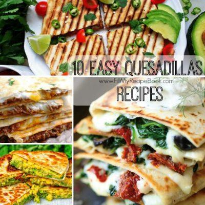 10 Easy Quesadillas Recipes