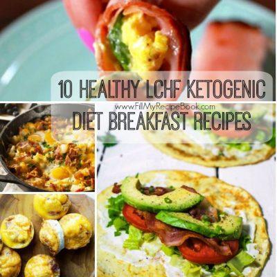 10 Healthy LCHF Ketogenic Diet Breakfast Recipes