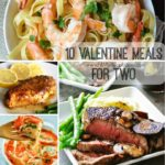 10 Valentine Meals for Two