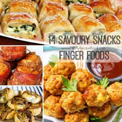 14 Savoury Snacks Finger Foods