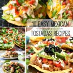 10 Easy Mexican Tostadas Recipes