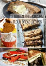 12 Gluten Free Coconut Flour Bread Recipes