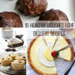 10 Healthy Delishes LCHF Dessert Recipes