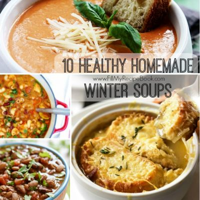 10 Healthy Homemade Winter Soups