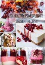 10 Healthy Pomegranate Dessert Recipes