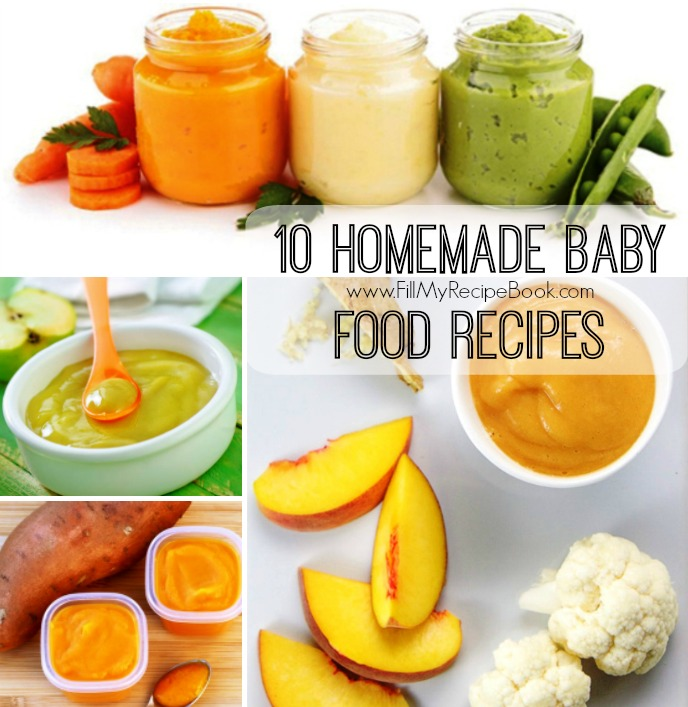 10 homemade baby food recipes fill my recipe book 10 homemade baby food recipes with veggies and fruit so important to grow the babies up healthy and with good nutrition forumfinder Images