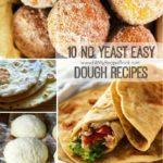 10 No Yeast Easy Dough Recipes