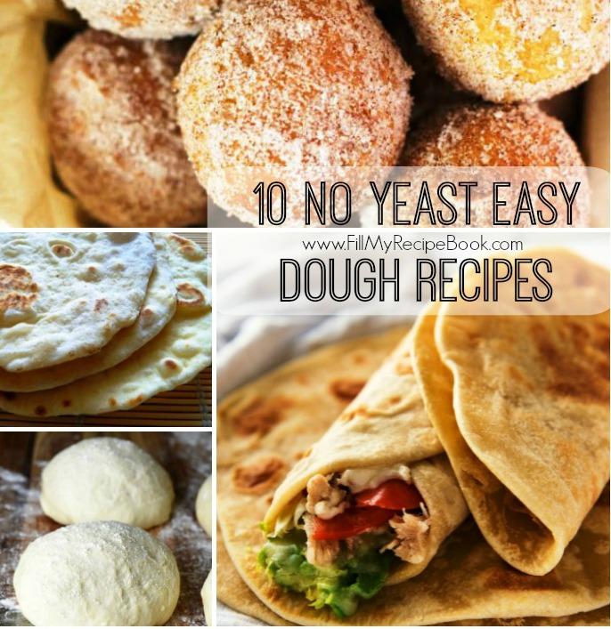 10 no yeast easy dough recipes fill my recipe book