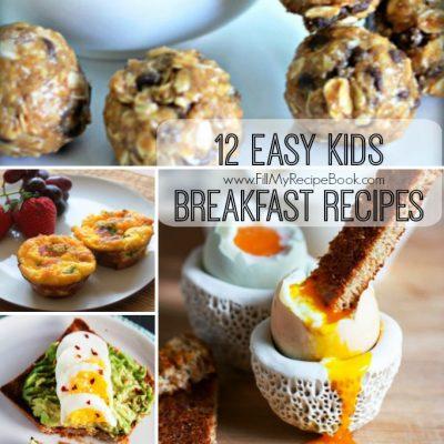 12 Easy Kids Breakfast Recipes