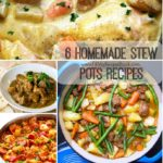 6 Homemade Stew Pots Recipes