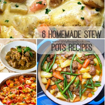 6 Homemade Stew Pots Recipes
