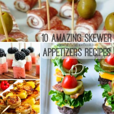 10 Amazing Skewer Appetizers Recipes