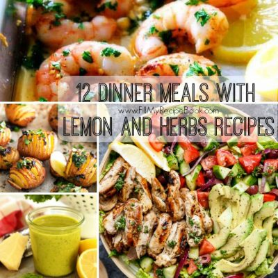 12 Dinner Meals With Lemon and Herbs Recipes
