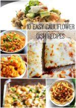 10 Easy Cauliflower Dish Recipes