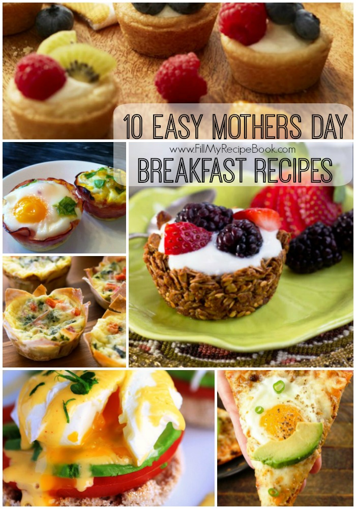 10 Easy Mothers Day Breakfast Recipes Fill My Recipe Book