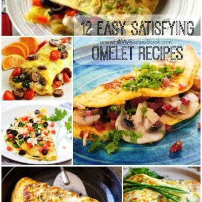 12 Easy Satisfying Omelet Recipes