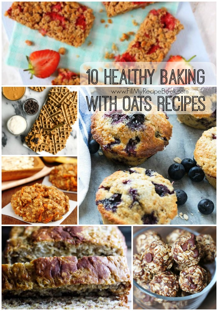 10 Healthy Baking With Oats Recipes Fill My Recipe Book