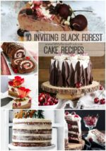 10 Inviting Black Forest Cake Recipes