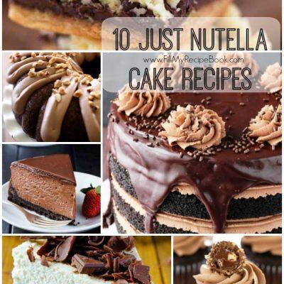 10 Just Nutella Cake Recipes