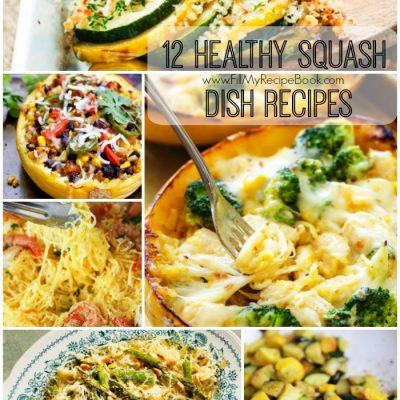 12 Healthy Squash Dish Recipes