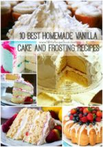 10 Best Homemade Vanilla Cake and Frosting Recipes