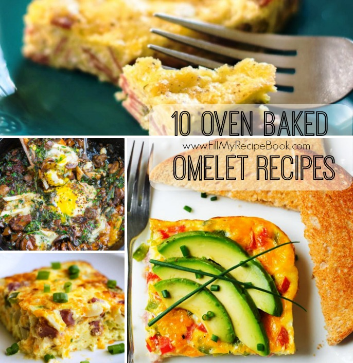 10 oven baked omelet recipes fill my recipe book