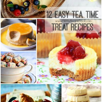 12 Easy Tea Time Treat Recipes