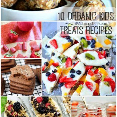 10 Organic Kids Treats Recipes