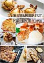 10 Scrumptious Easy Pear Dessert Recipes