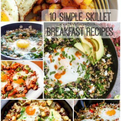 10 Simple Skillet Breakfast Recipes