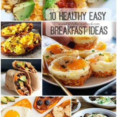 10 Healthy Easy Breakfast Ideas