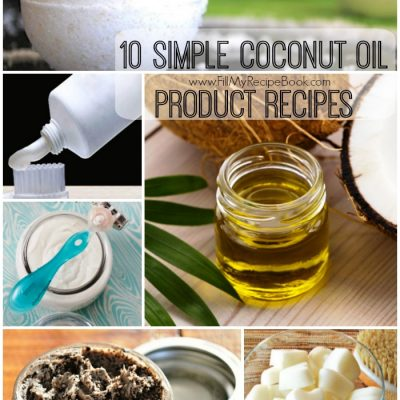 10 Simple Coconut Oil Product Recipes