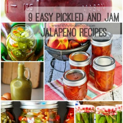 9 Easy Pickled and Jam Jalapeno Recipes