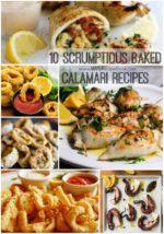 10 Scrumptious Baked Calamari Recipes