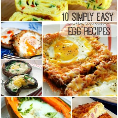 10 Simply Easy Egg Recipes