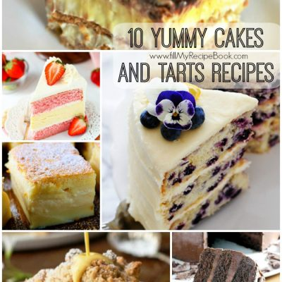 10 Yummy Cakes and Tarts Recipes