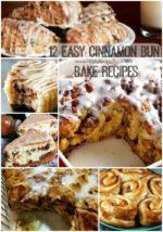 12 Easy Cinnamon Bun Bake Recipes