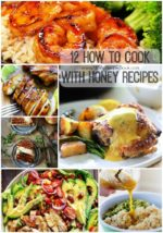 12 How to Cook with Honey Recipes