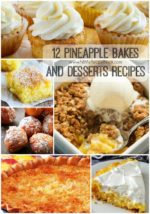12 Pineapple Bakes and Desserts Recipes