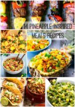14 Pineapple Inspired Meals Recipes